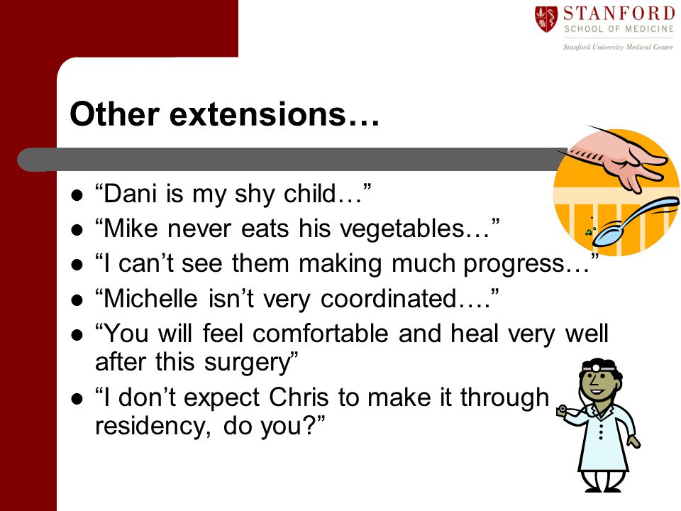 Other extensions… Dani is my shy child…