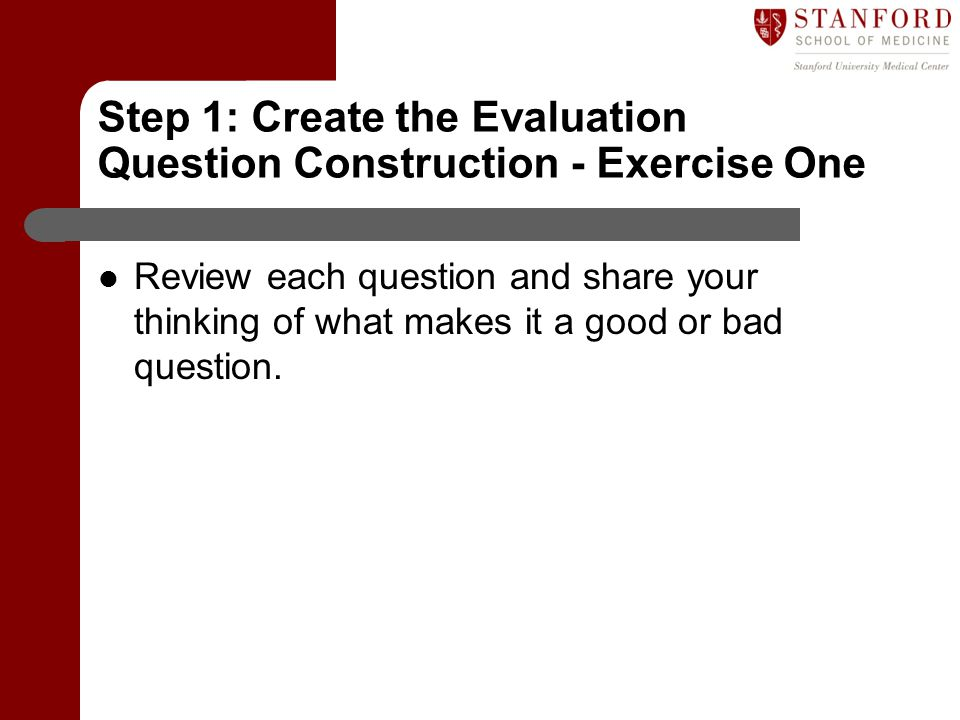 Step 1: Create the Evaluation Question Construction - Exercise One