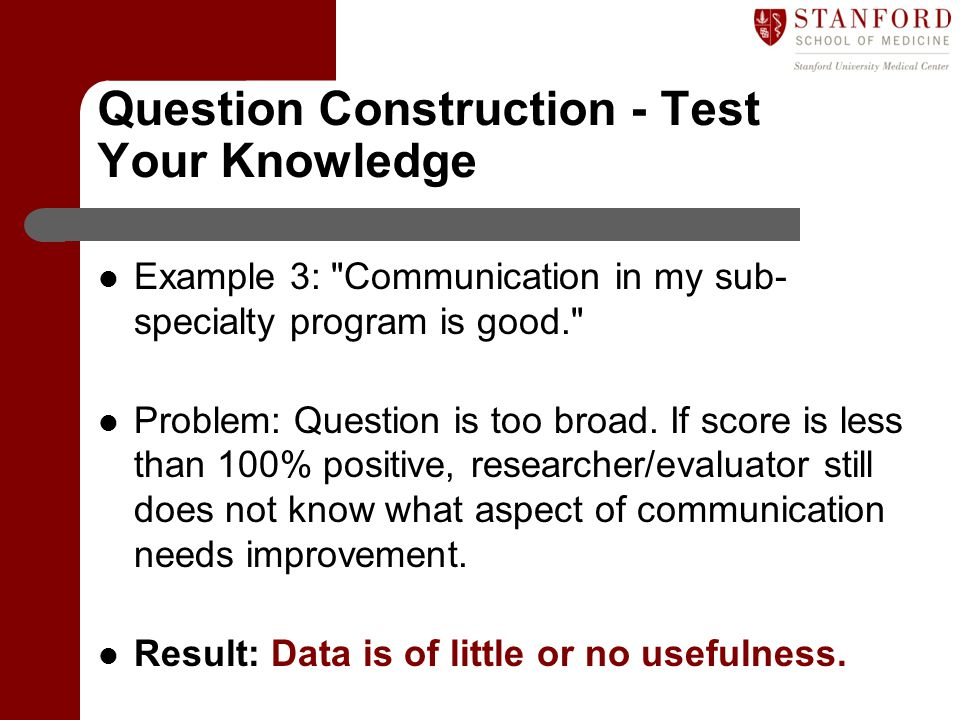 Question Construction - Test Your Knowledge