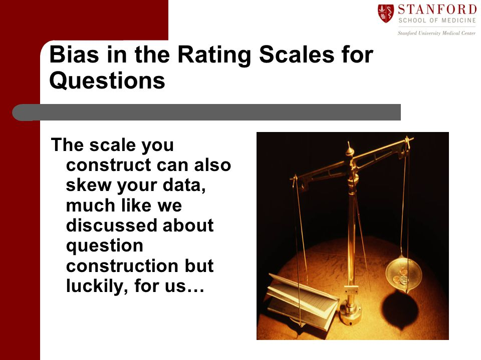 Bias in the Rating Scales for Questions