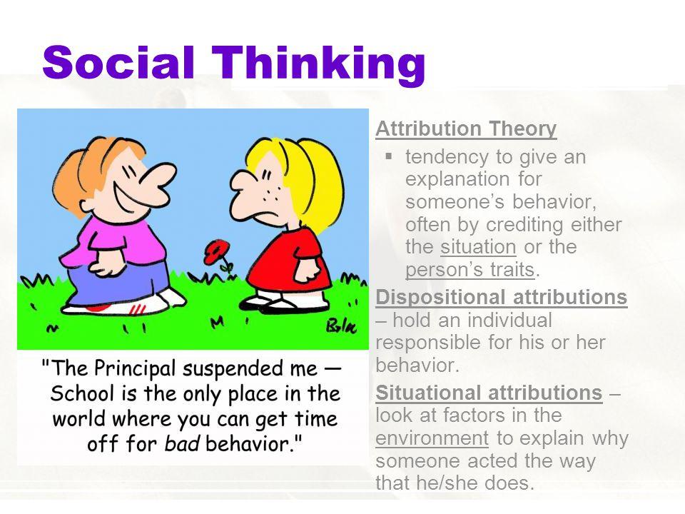 Social Thinking Attribution Theory