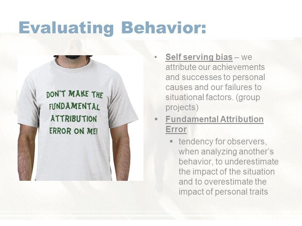 Evaluating Behavior: