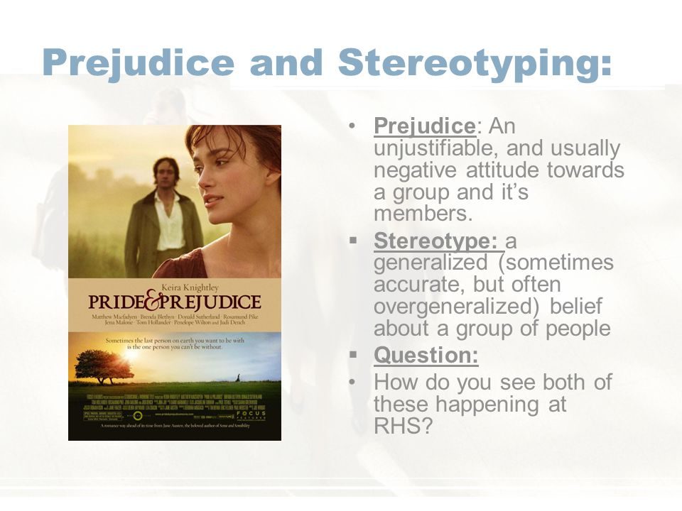 Prejudice and Stereotyping: