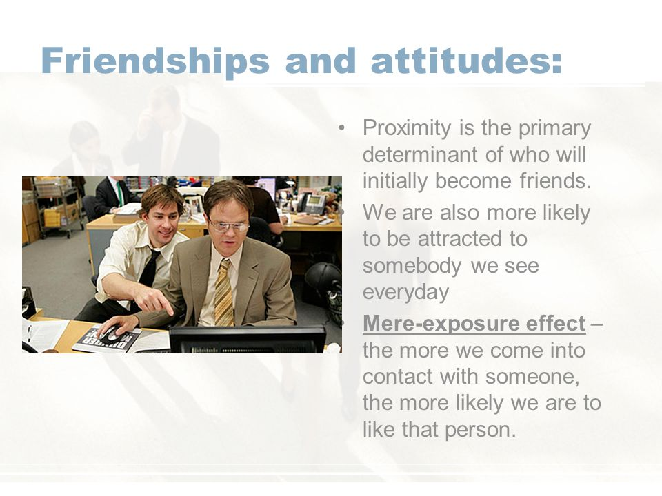 Friendships and attitudes: