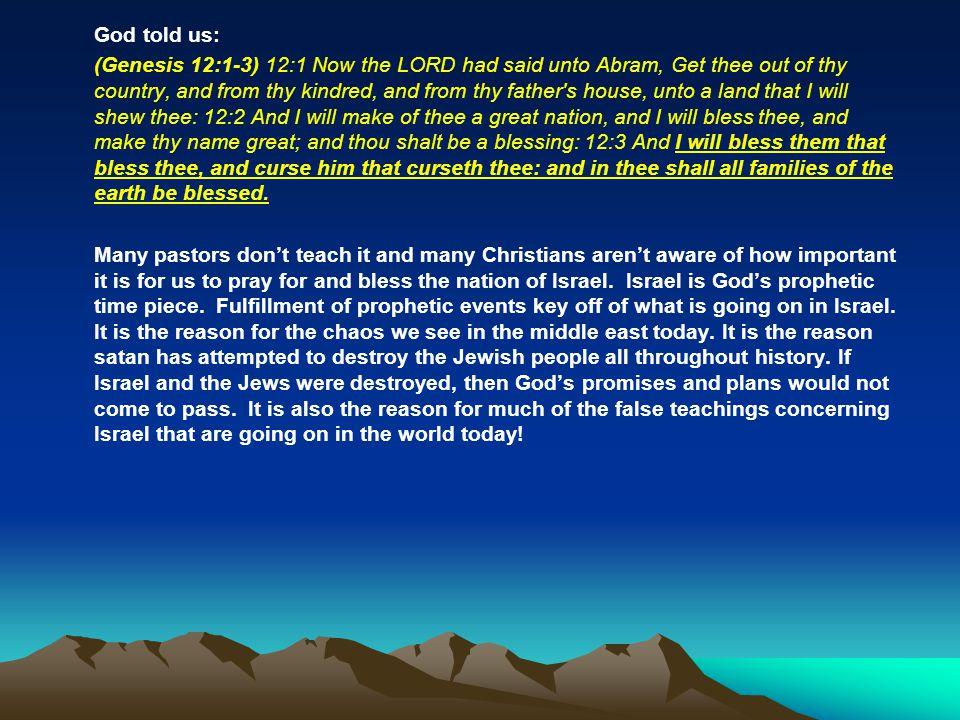 God told us: