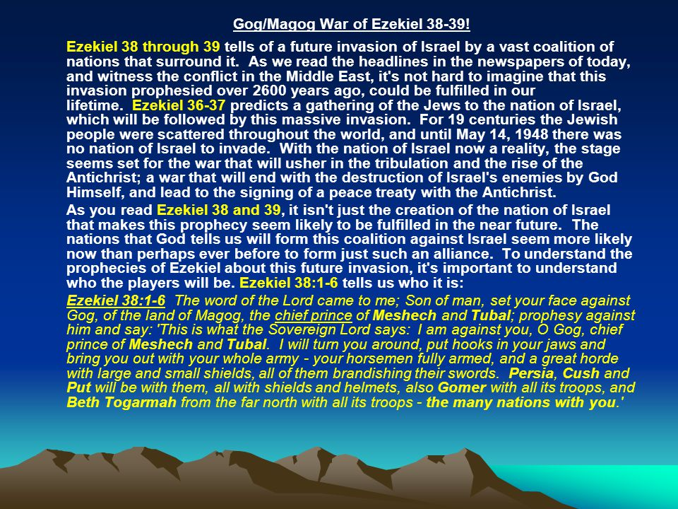 Gog/Magog War of Ezekiel 38-39!