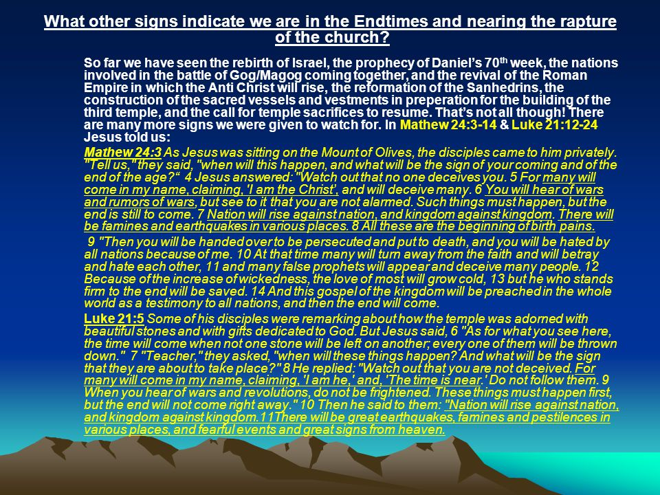 What other signs indicate we are in the Endtimes and nearing the rapture of the church