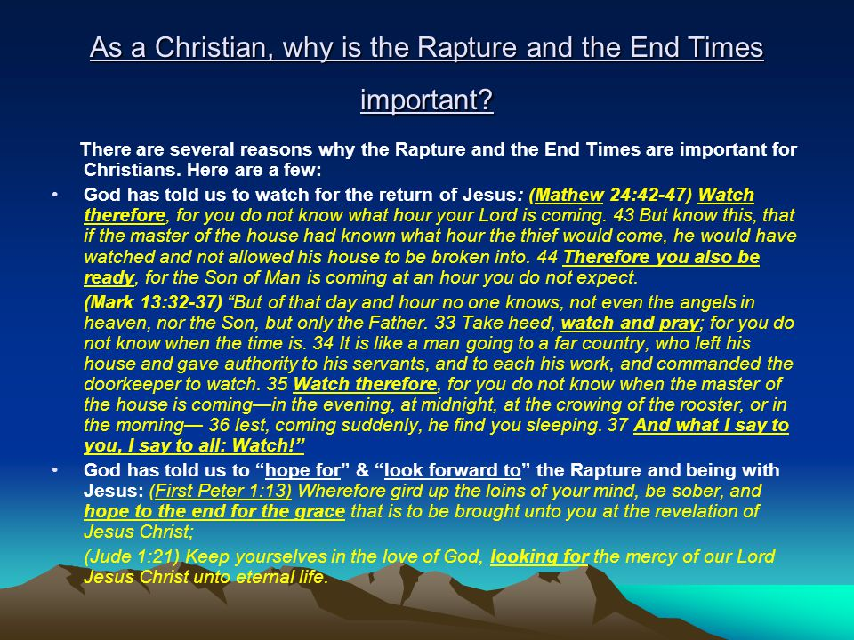 As a Christian, why is the Rapture and the End Times important