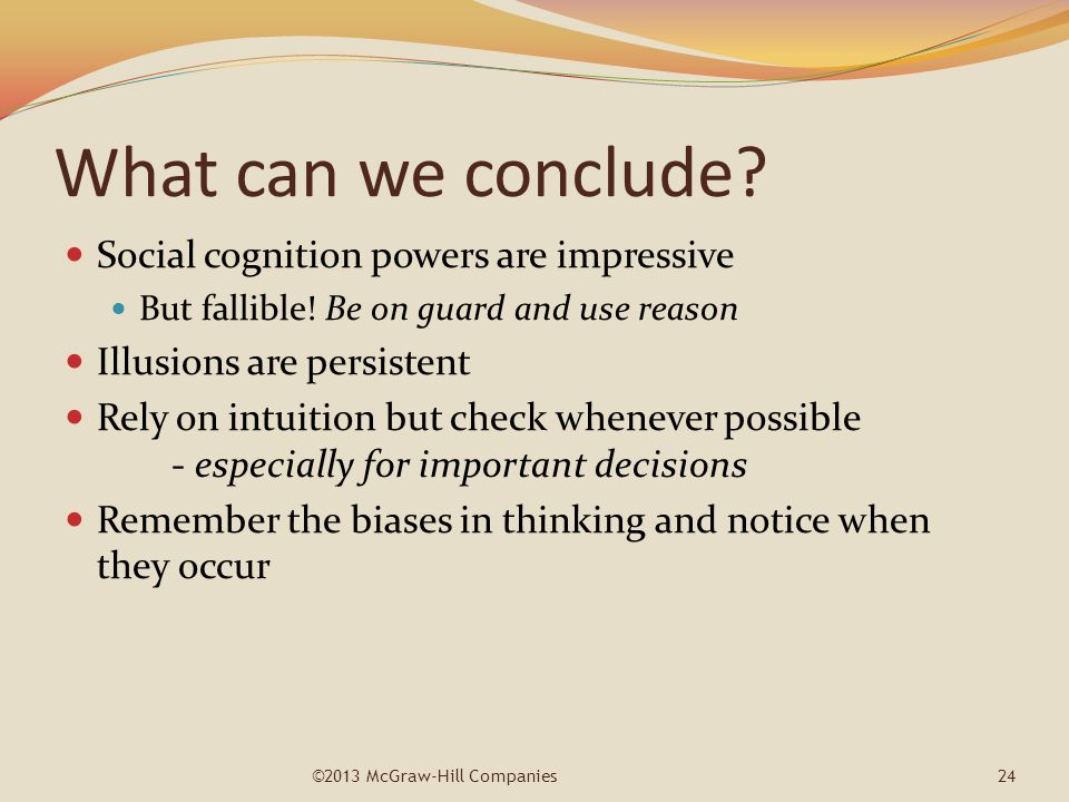 What can we conclude Social cognition powers are impressive