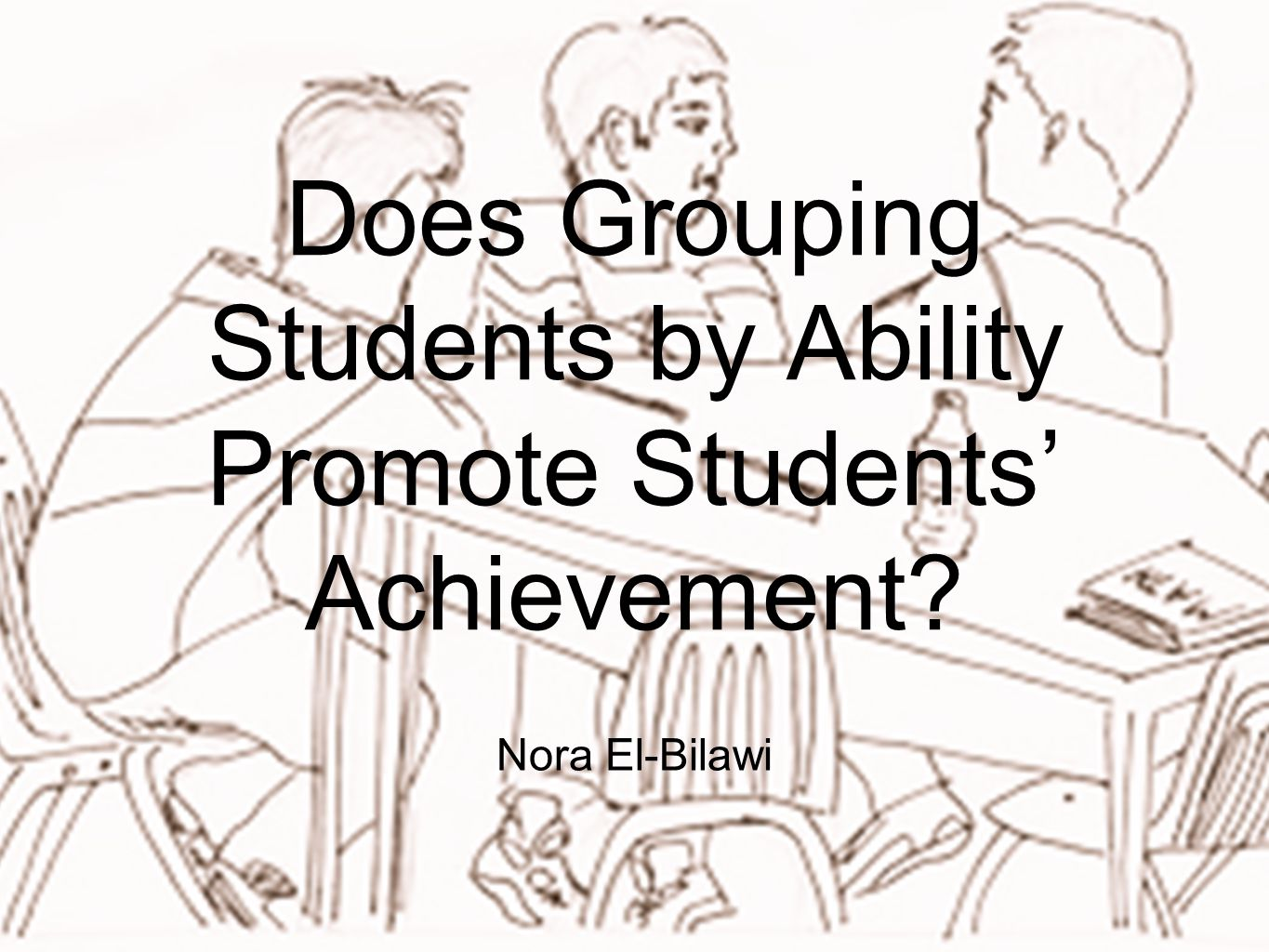 Does Grouping Students by Ability Promote Students' Achievement