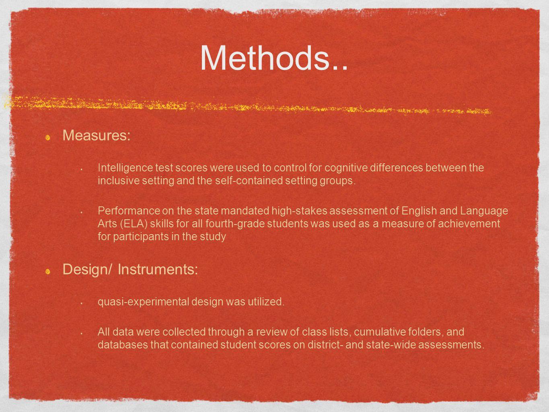 Methods.. Measures: Design/ Instruments: