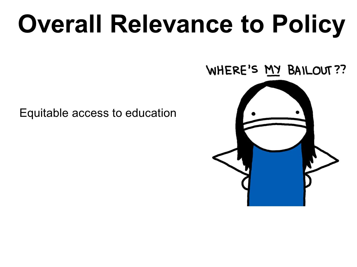 Overall Relevance to Policy