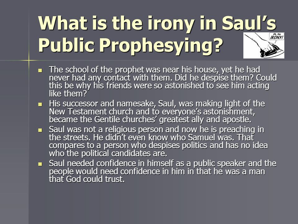 What is the irony in Saul's Public Prophesying