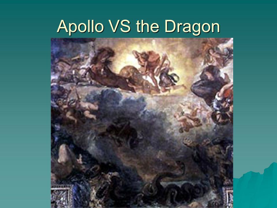 Apollo VS the Dragon