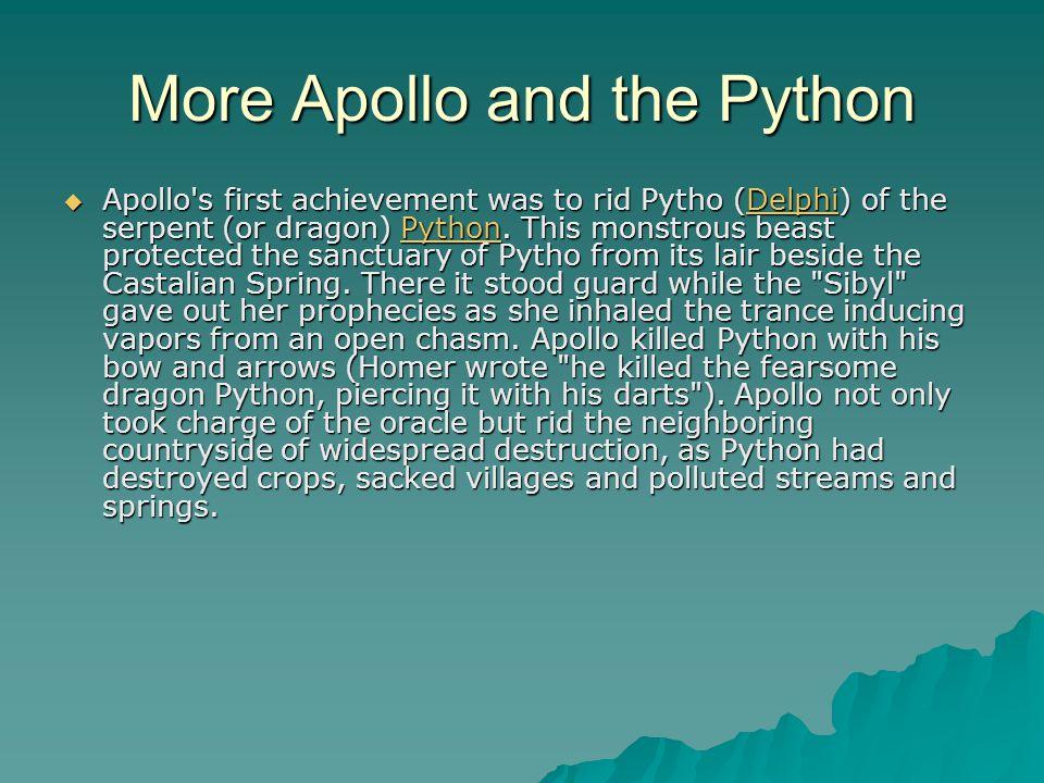 More Apollo and the Python