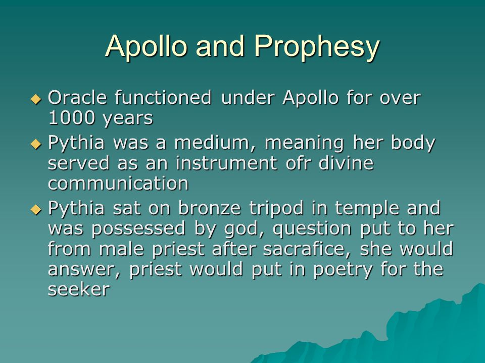 Apollo and Prophesy Oracle functioned under Apollo for over 1000 years