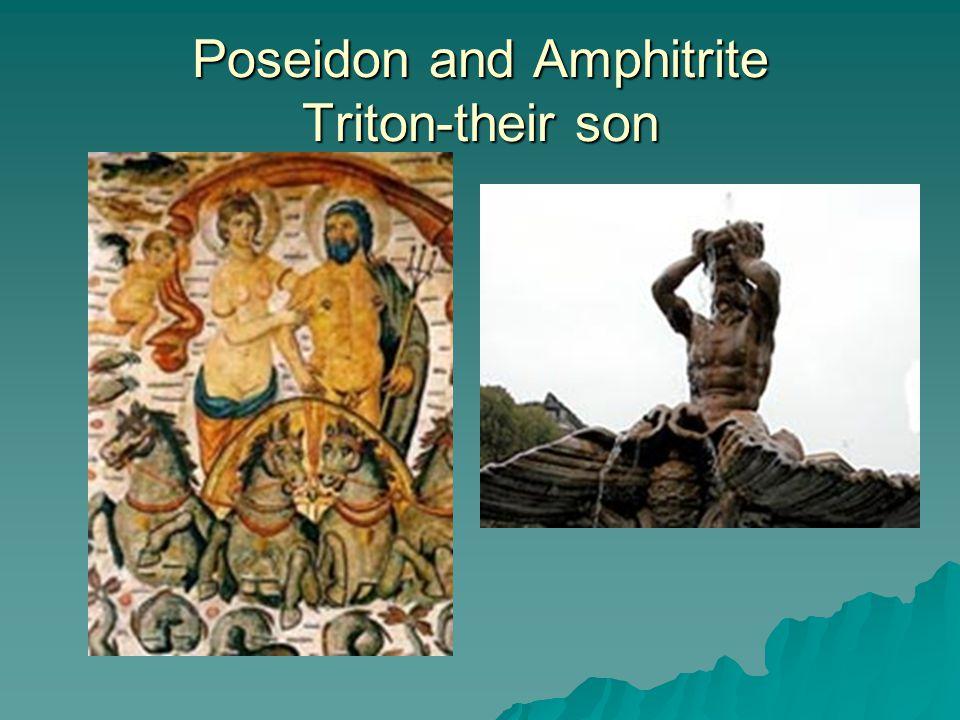 Poseidon and Amphitrite Triton-their son