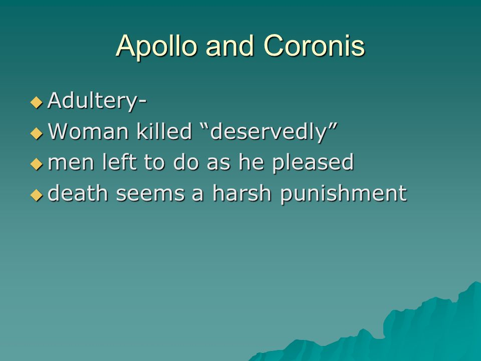Apollo and Coronis Adultery- Woman killed deservedly