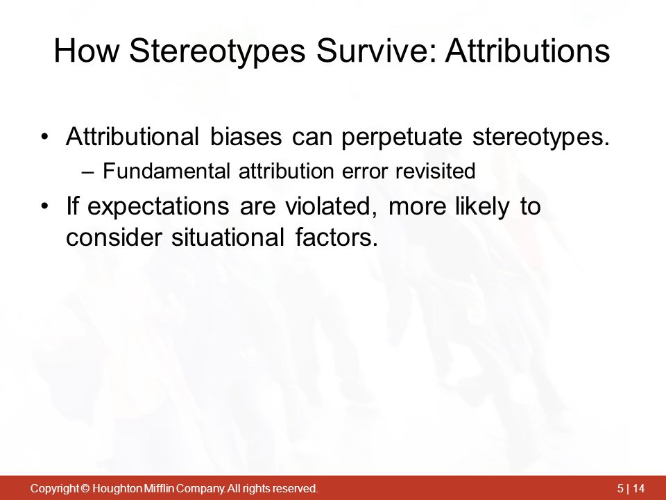 How Stereotypes Survive: Attributions