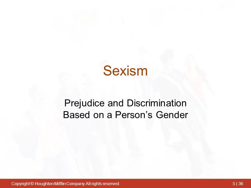 Prejudice and Discrimination Based on a Person's Gender