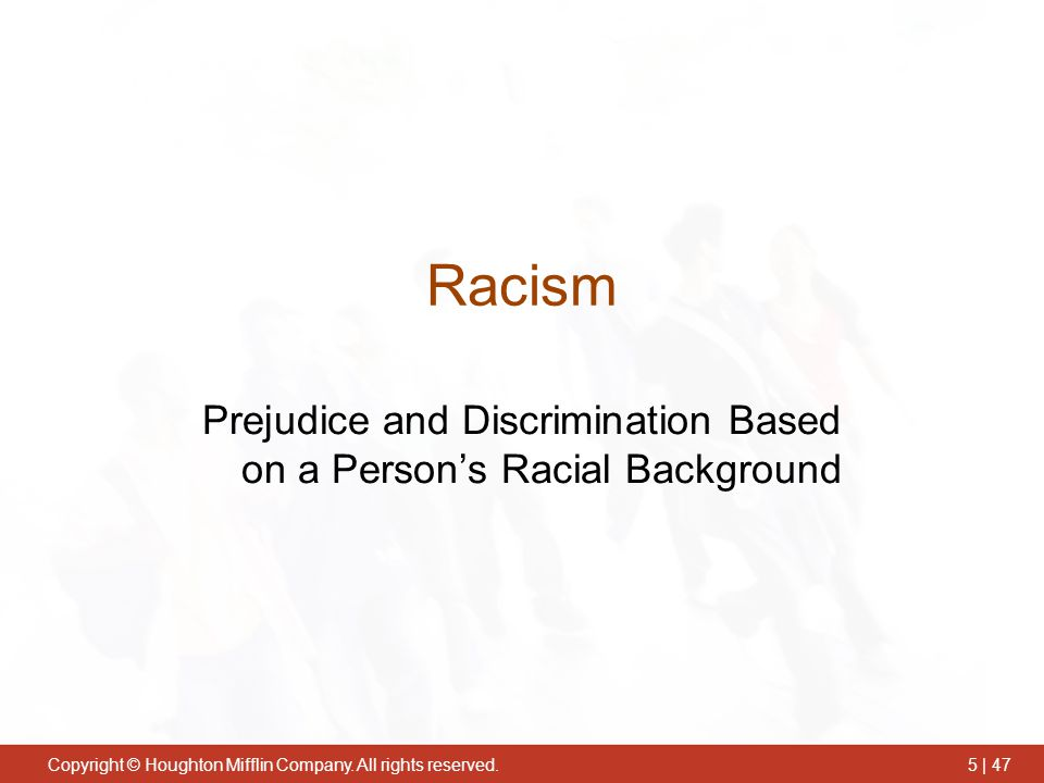 Prejudice and Discrimination Based on a Person's Racial Background