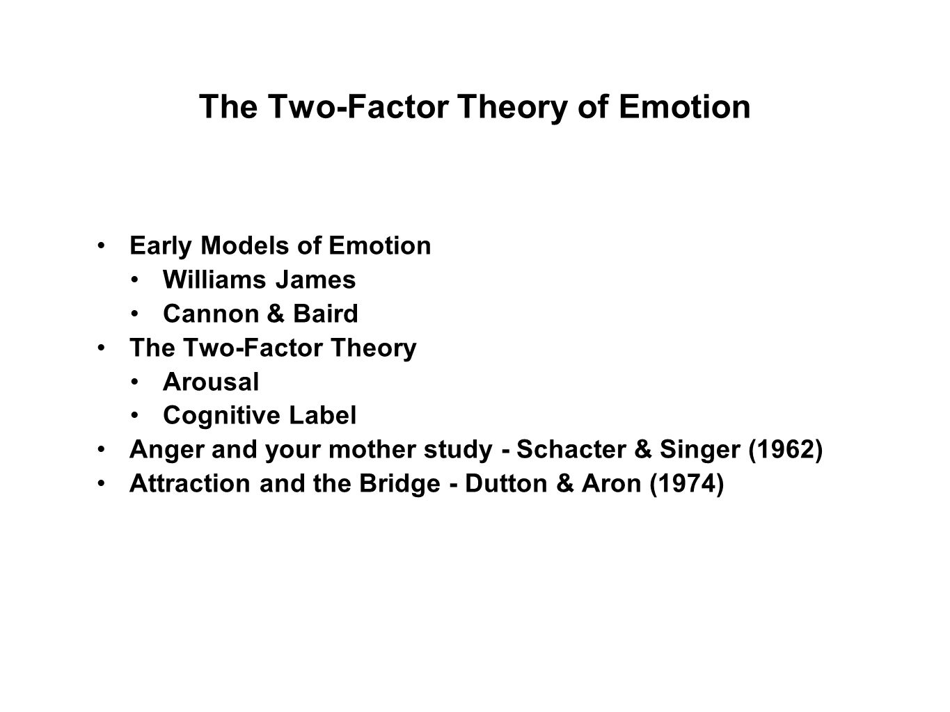 The Two-Factor Theory of Emotion