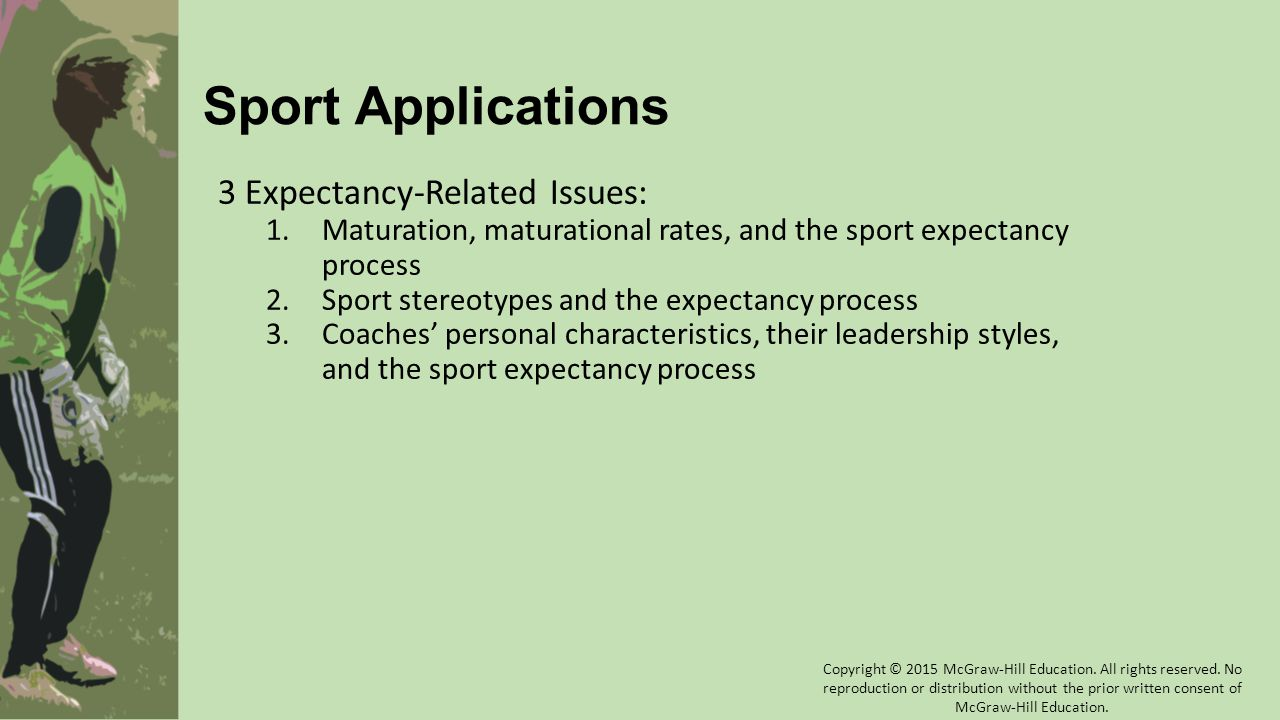 Sport Applications 3 Expectancy-Related Issues: