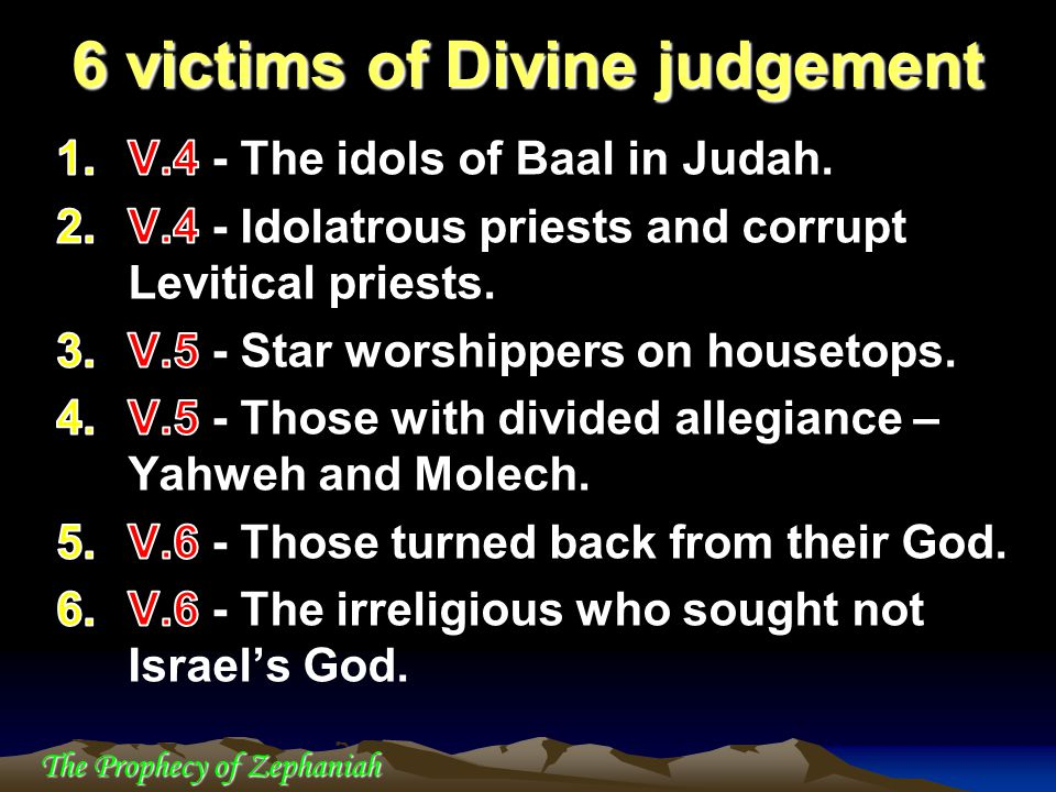 6 victims of Divine judgement