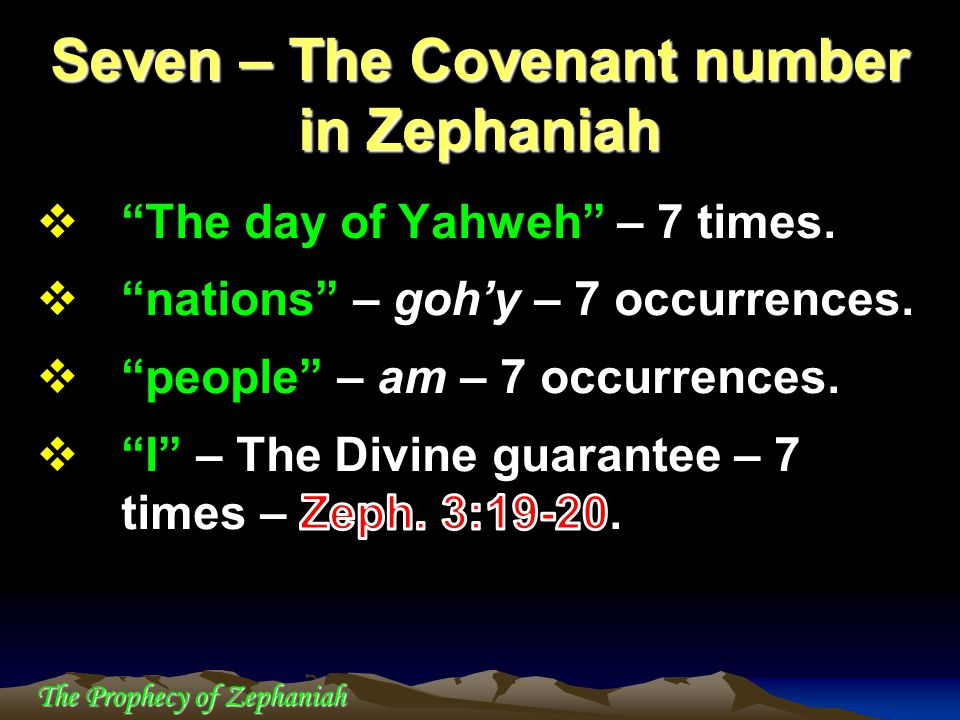 Seven – The Covenant number in Zephaniah