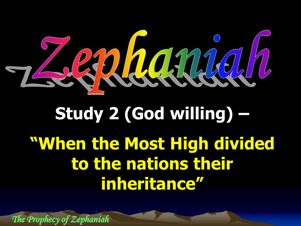 When the Most High divided to the nations their inheritance