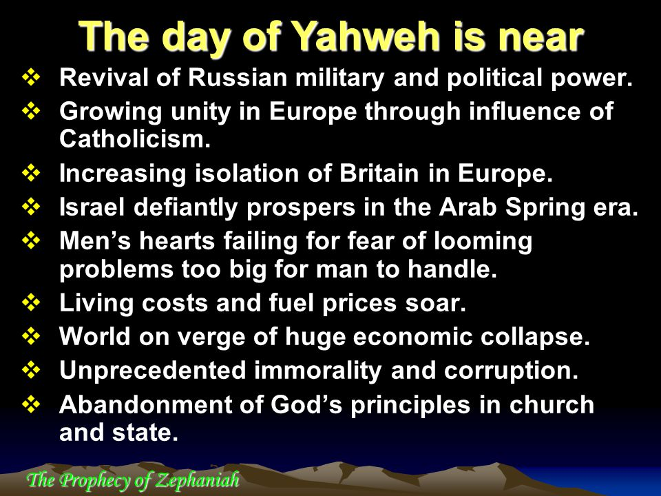 The day of Yahweh is near