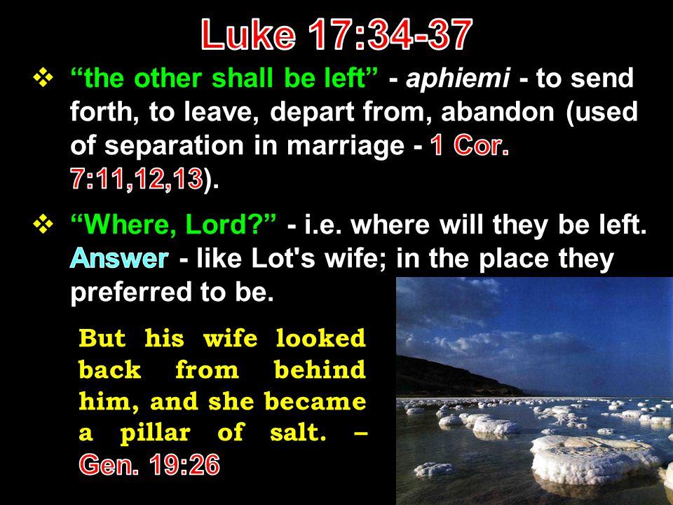 Luke 17:34-37