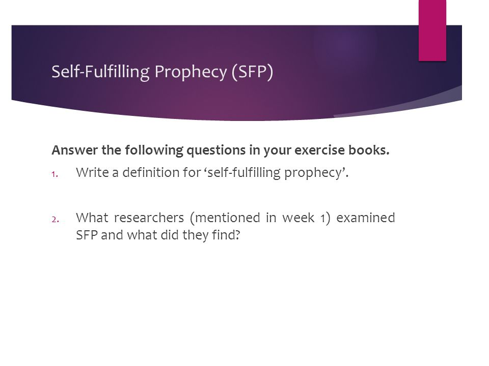 Self-Fulfilling Prophecy (SFP)