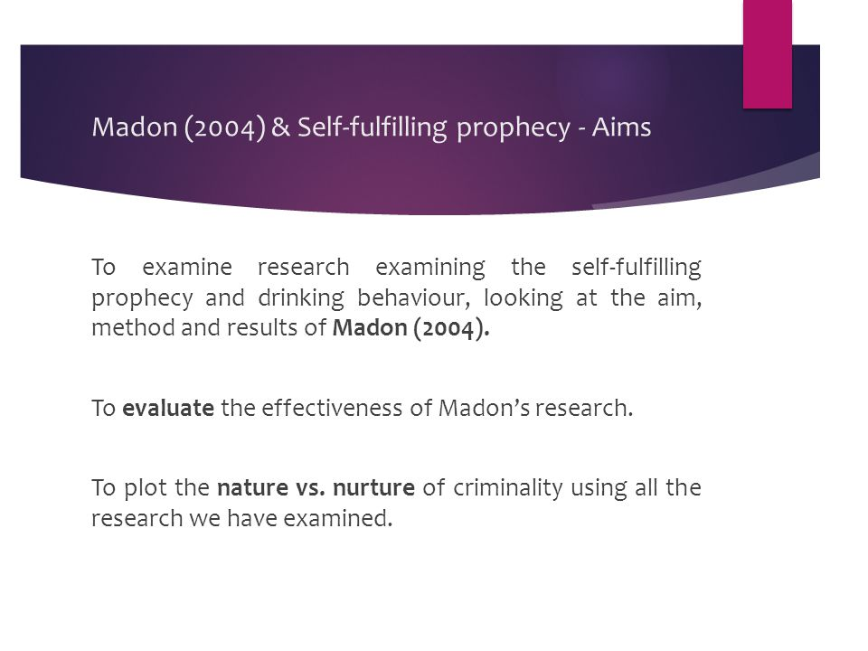 Madon (2004) & Self-fulfilling prophecy - Aims