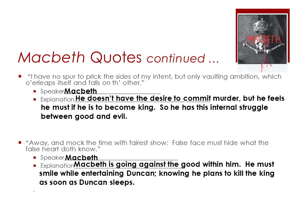 Macbeth Quotes continued …