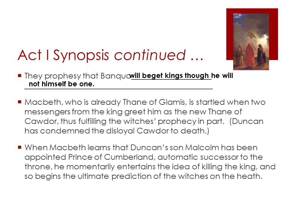 Act I Synopsis continued …