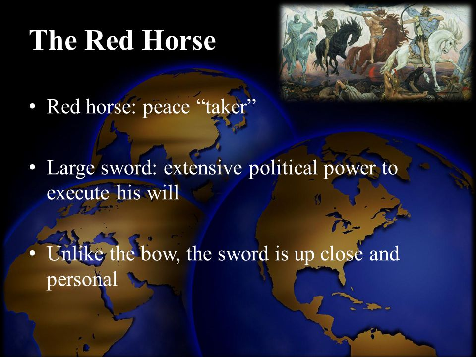 The Red Horse Red horse: peace taker