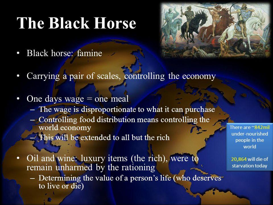 The Black Horse Black horse: famine