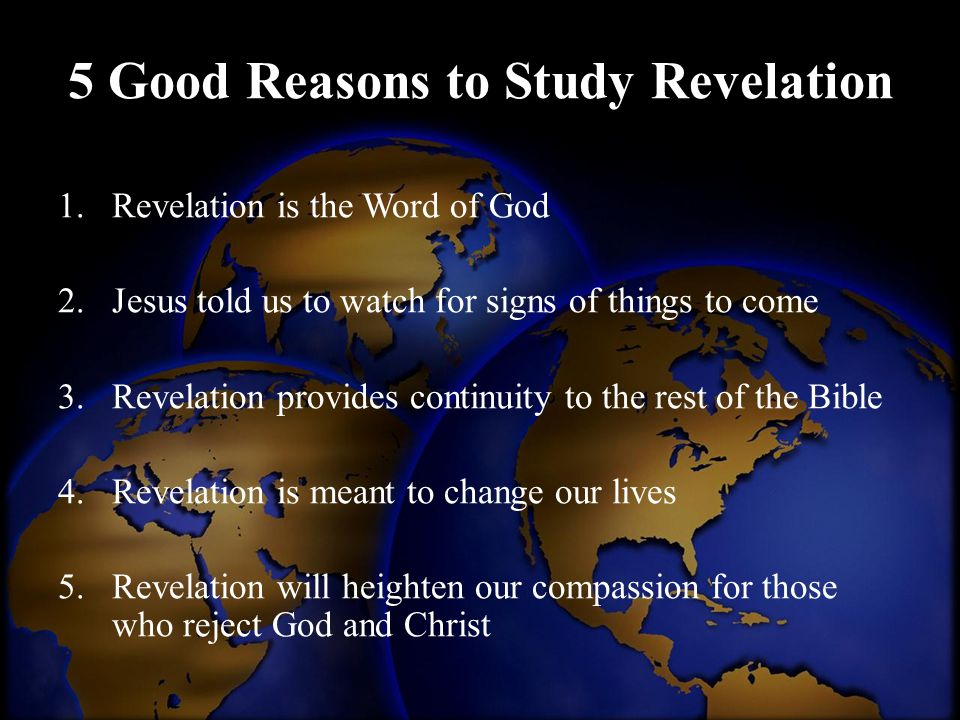 5 Good Reasons to Study Revelation