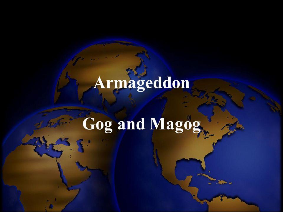Armageddon Gog and Magog