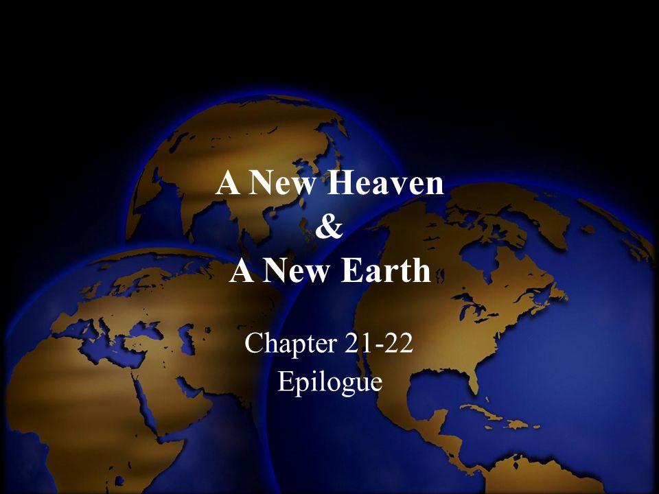 A New Heaven & A New Earth
