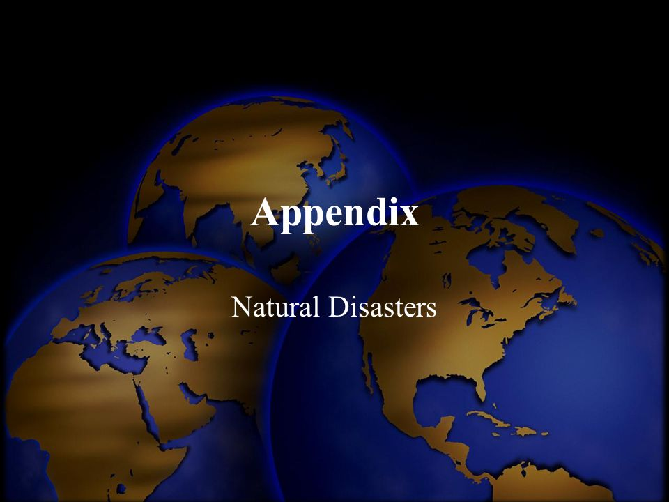 Appendix Natural Disasters