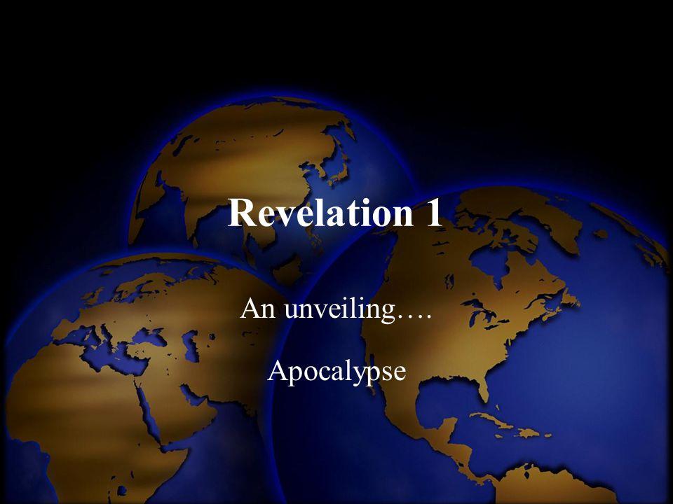 An unveiling…. Apocalypse
