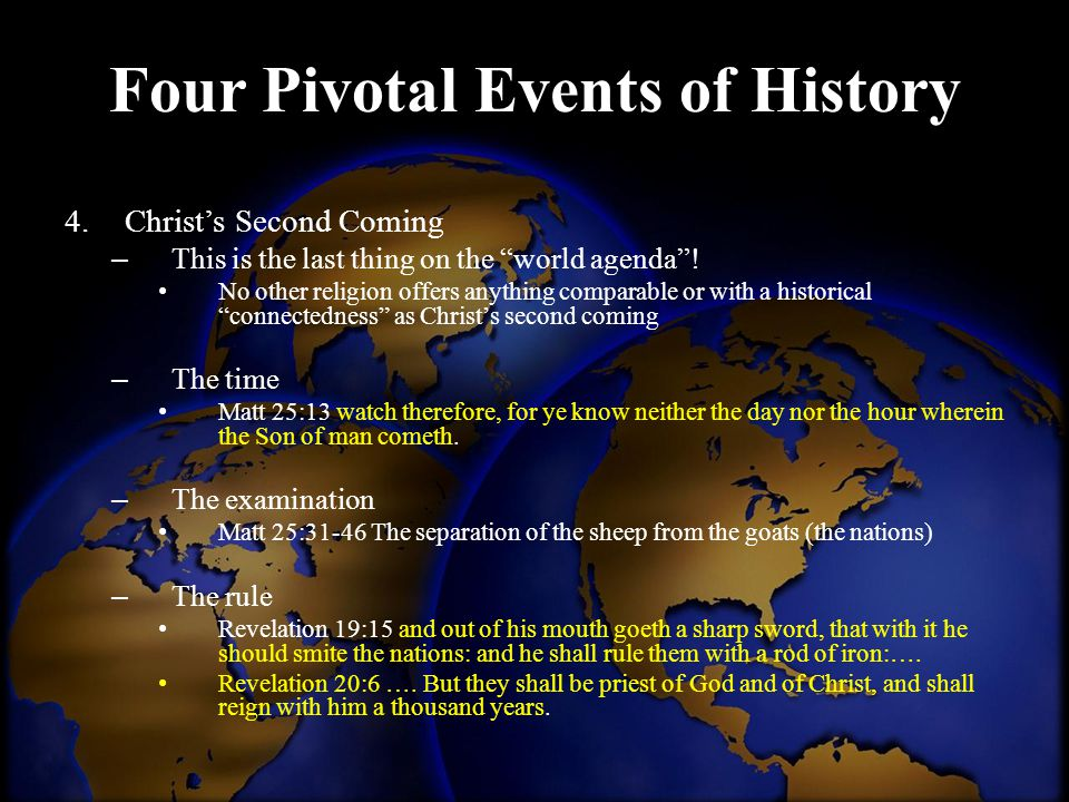 Four Pivotal Events of History