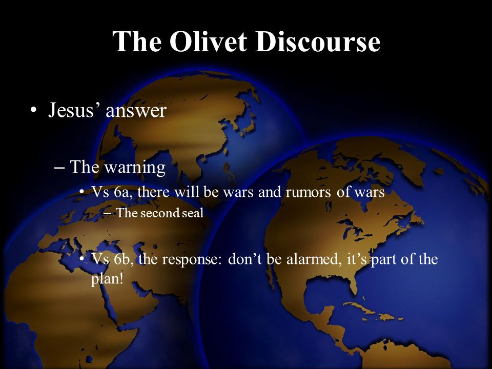 The Olivet Discourse Jesus' answer The warning