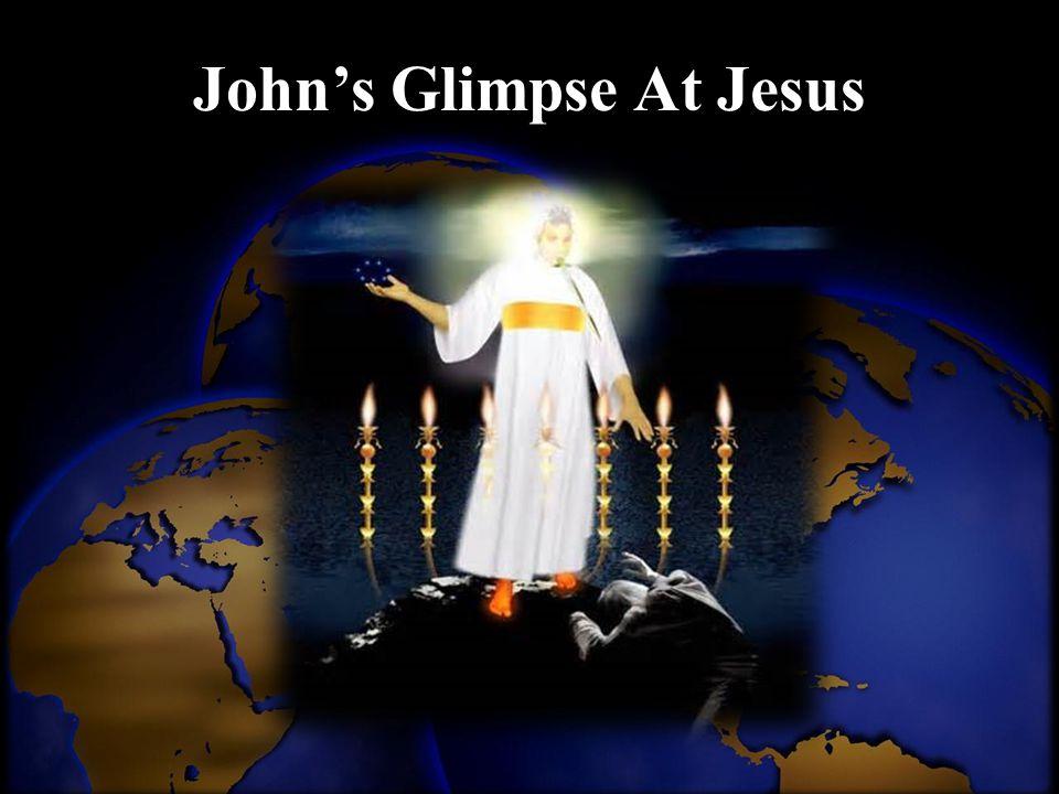 John's Glimpse At Jesus