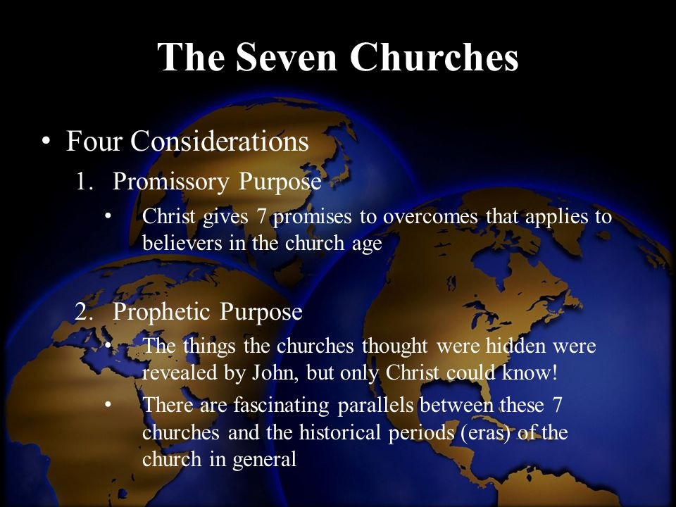 The Seven Churches Four Considerations Promissory Purpose