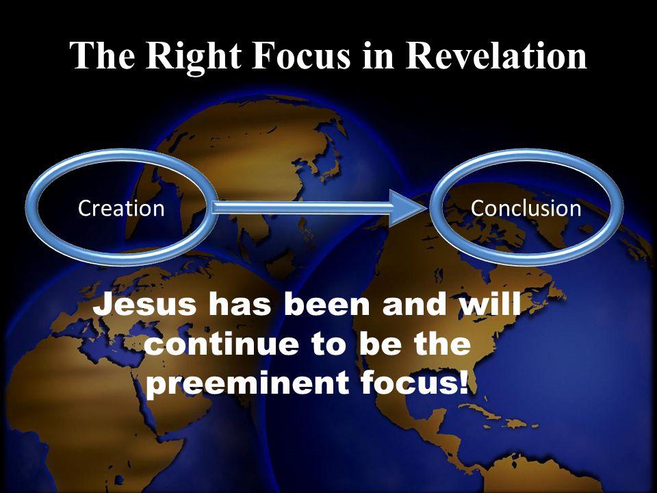The Right Focus in Revelation