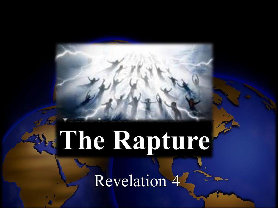 The Rapture Revelation 4