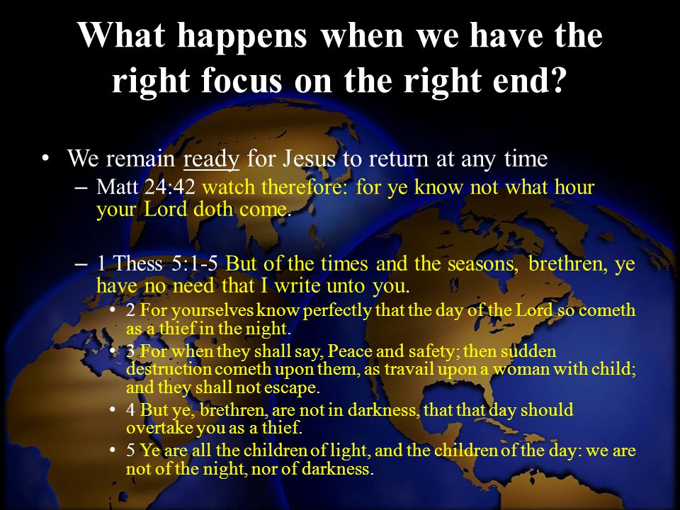 What happens when we have the right focus on the right end